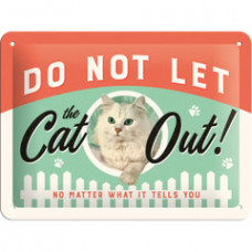 Do Not Let the Cat Out Sign