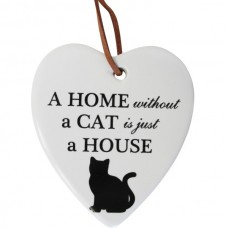 'A Home Without A Cat is Just a House' Ceramic Hanging Heart